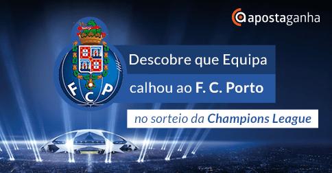Sorteio dita grande embate para o FC.Porto na Champions