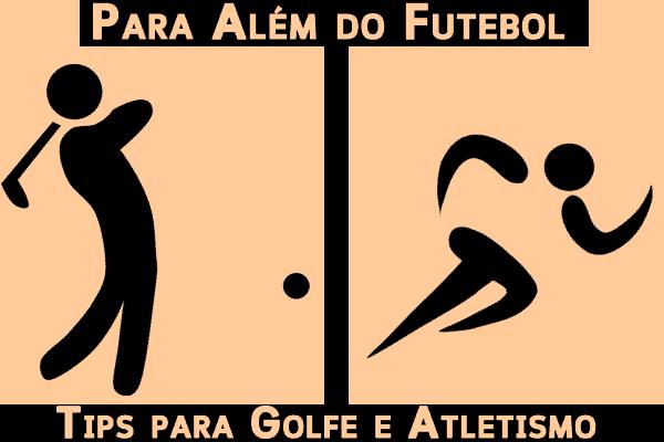 Para Além do Futebol – Apostas em Golfe e Atletismo 12/03/2020