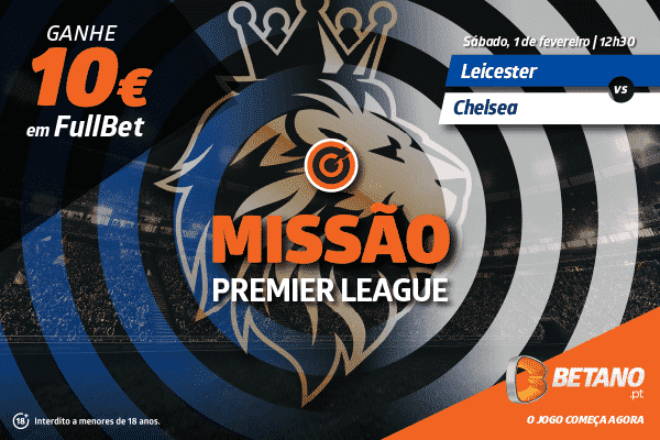 Missão do jogo Leicester vs Chelsea
