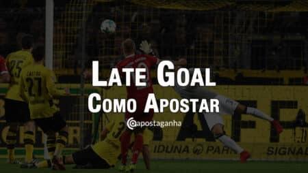 Late Goals Como Apostar?