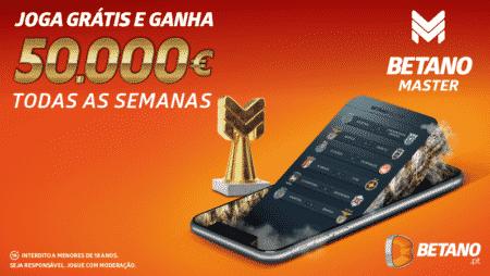 Betano Master está de volta, em dose dupla e com um prémio de 50.000€